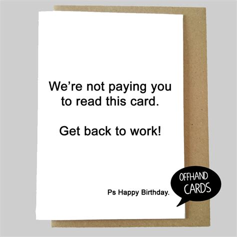 Workplace Birthday Cards Funny Work Birthday Card Get Back To Work Insulting Rude