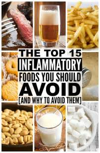 anti inflammatory diet 15 foods to avoid and why