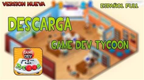 instalar mods game dev tycoon como descargar e instalar game dev tycoon como ponerlo