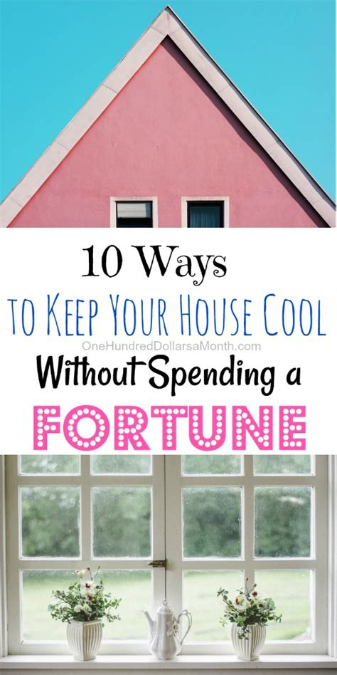 ways to keep house cool ways to keep house cool 28 images 10 ways to keep your house cool without spending