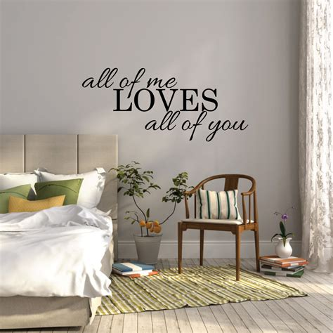 bedroom wall decorations all of me loves all of you wall sticker bedroom wall decal