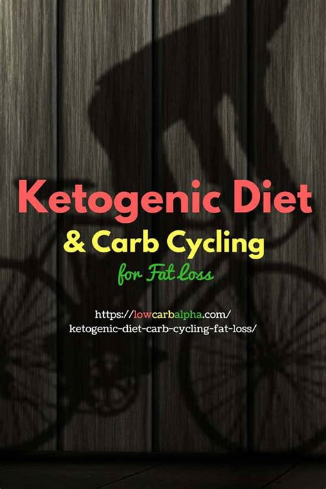 healthy fats carb cycling ketogenic diet and carb cycling for loss