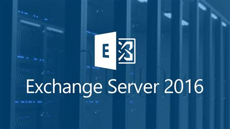 Microsoft Exchange microsoft exchange server 2016 ahead4