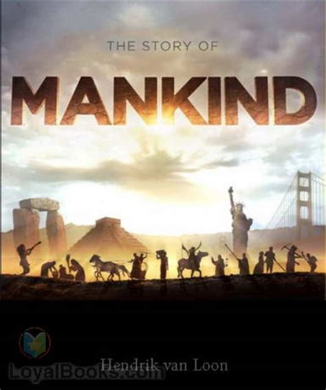 the story books the story of mankind by hendrik loon free at loyal books