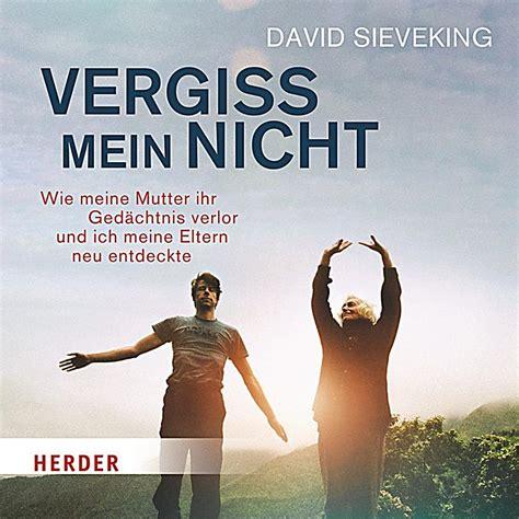 Vergiss Mein Nicht Dvd by Vergiss Mein Nicht 2 Audio Cds H 246 Rbuch Bei Weltbild De