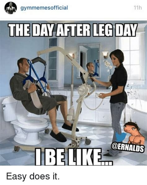 After Leg Day Meme - after leg day meme 28 images leg day struggle wolf of