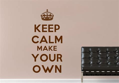 print your own wall stickers keep calm make your own text quotes wall stickers adhesive wall sticker