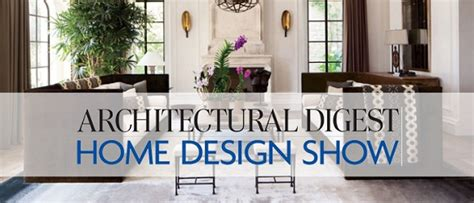 architectural digest home design show exhibitors interior design magazines 187 the architectural digest home