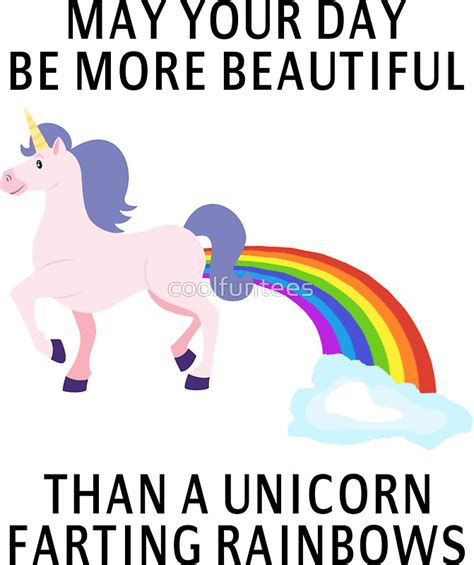 Pretty Home Decor by Quot May Your Day Be More Beautiful Than A Unicorn