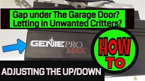 genie pro max garage door opener adjusting the up