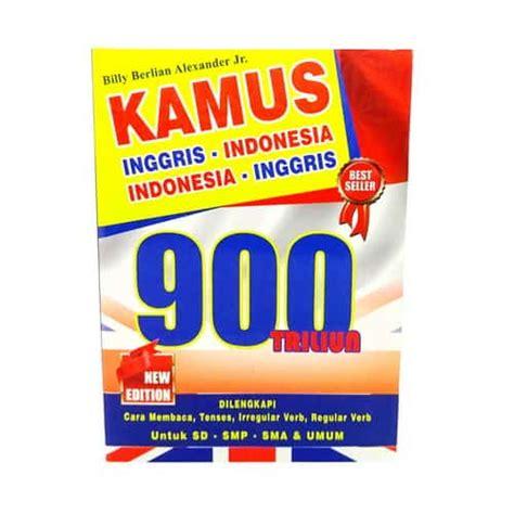 Kamus Pelajar Inggris Indonesia buku kamus inggris indonesia 900 triliun new edition pusaka dunia