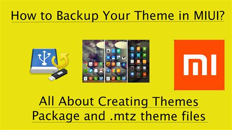 miui themes backup how to backup themes in miui 7 8 xiaomi phones redmi