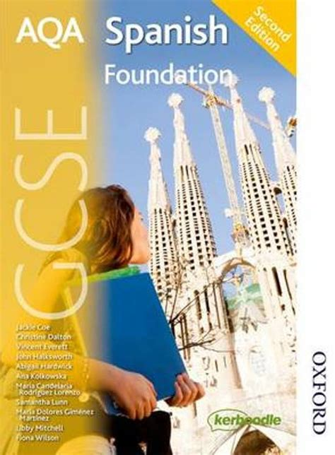 aqa gcse spanish foundation 0198365861 bol com aqa gcse spanish foundation student book 9781408521816 boeken
