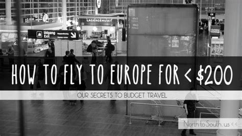 quot our frugal beginner s travel budget forced us to find the cheapest method to fly to europe and