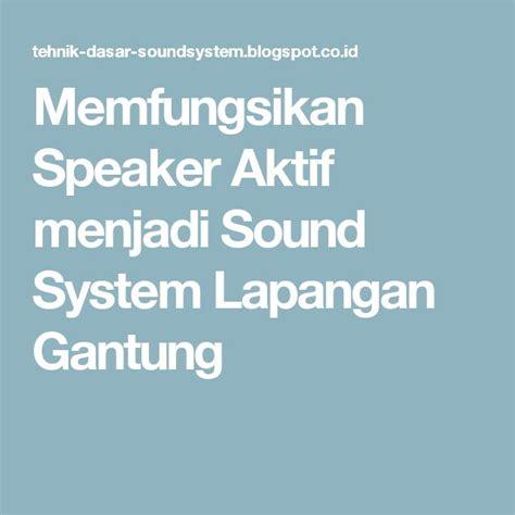 Komponen Speaker Aktif Polytron Pas 78 by 19 Best Images About Tehnik Dasar Setting Sound Systems On