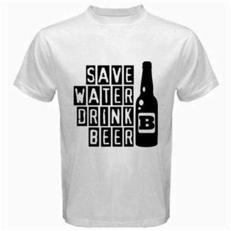 Tshirt And Berr save water drink t shirt