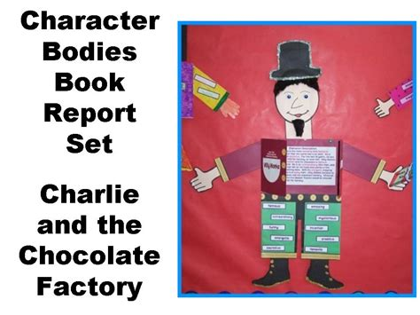 and the chocolate factory book report 8 character book report projects and the