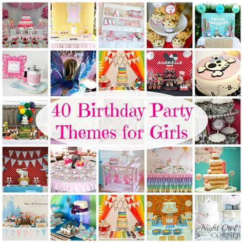 party themes ladies night owl corner 40 birthday party themes for girls