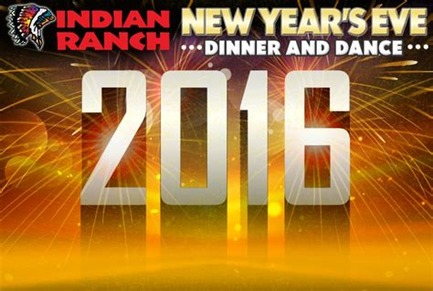 new year dinner speech indian ranch s new year s bigger than with