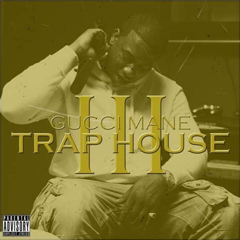 raps hustles 187 gucci mane trap house 3