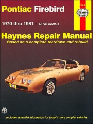 hayes auto repair manual 1984 pontiac firebird parental controls firebird trans am formula esprit repair manual 1970 1981 haynes