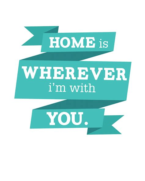 freebies home is wherever i m with you oh so lovely