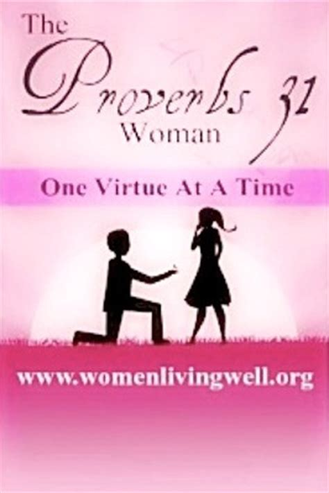 a time to be a books the proverbs 31 one virtue at a time by