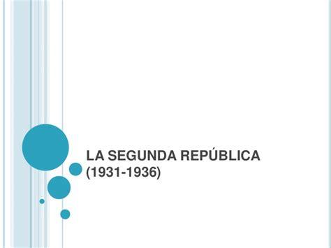 la segunda repblica 1931 1936 la segunda rep 250 blica 1931 1936
