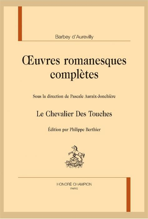 libro le chevalier des touches le chevalier des touches slatkine reprints sa