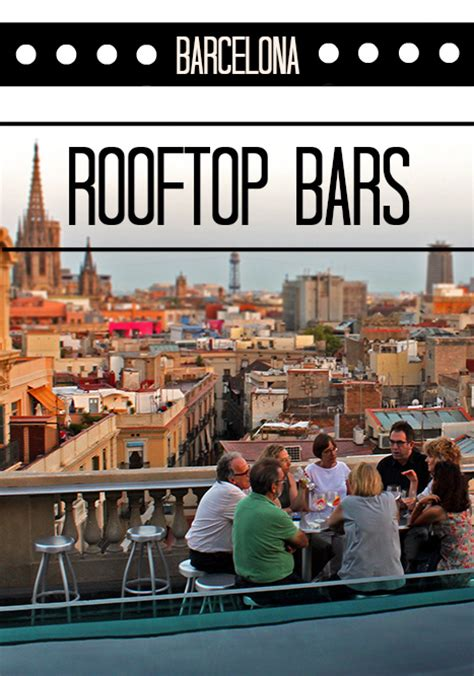 the best rooftop bars in barcelona barcelona