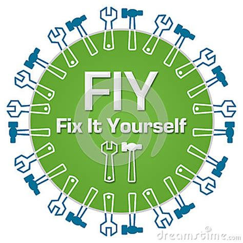 Fiy Fix It Yourself Circular Stock Illustration Image Repair It Yourself With Our