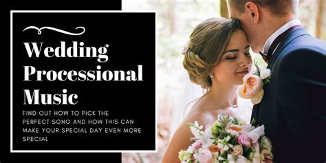 Wedding Processional Music: How to pick the perfect song