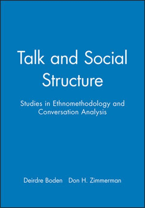 talk the psychology and physiology of talking the easiest way to mind blowing for books wiley talk and social structure studies in