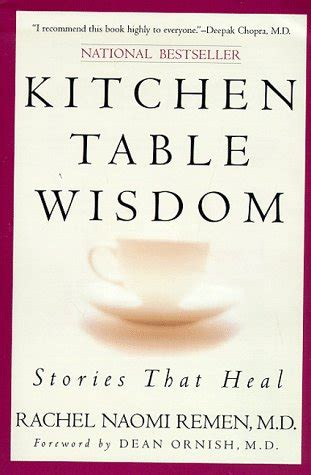 kitchen table wisdom remen our purpose notes from ncwiseman