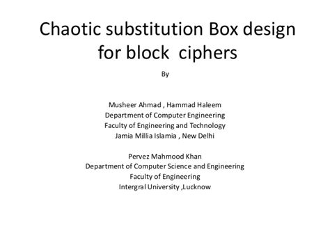 design criteria of block cipher chaotic substitution box design for block ciphers