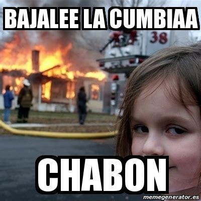Disaster Girl Meme Generator - meme disaster girl bajalee la cumbiaa chabon 16303273