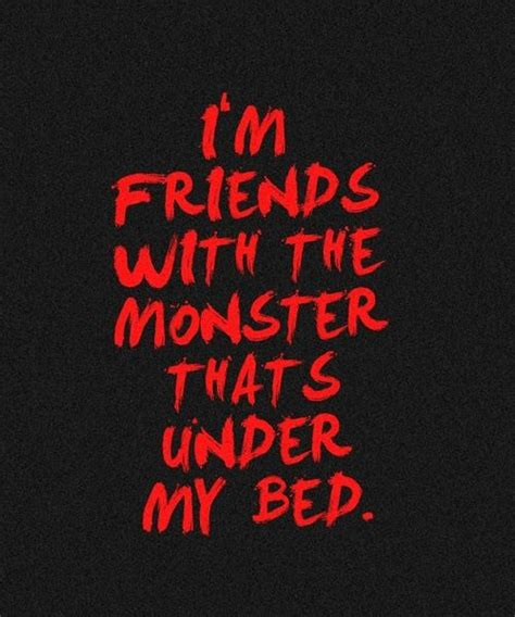 monsters under my bed lyrics 270 best images about quotes pics lyrics on pinterest
