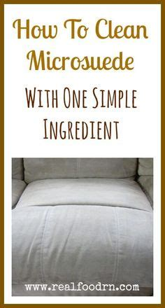 how to clean suede couch naturally 1000 ideas about cleaning suede couch on pinterest
