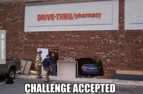 Challange Accepted Meme - challenge accepted meme