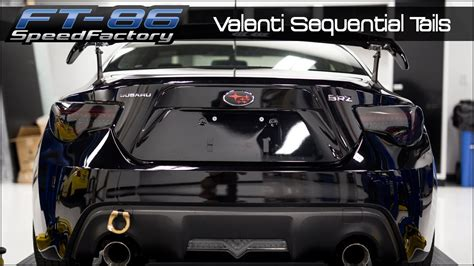 valenti sequential lights ft86speedfactory valenti sequential lights