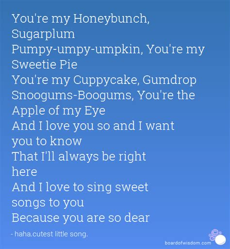 you re my song you are my honey bunch