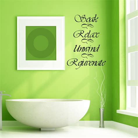 bathroom sayings for walls bathroom wall decal quote soak relax unwind rejuvenate