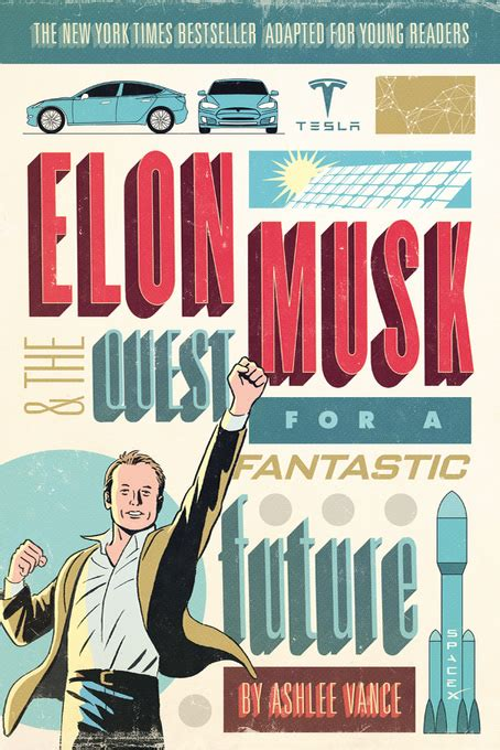 elon musk biography ashlee vance pdf elon musk and the quest for a fantastic future cuyahoga