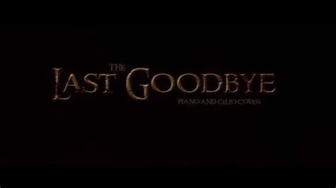 Not The Last Goodbye worldbuilders org the last goodbye piano cello
