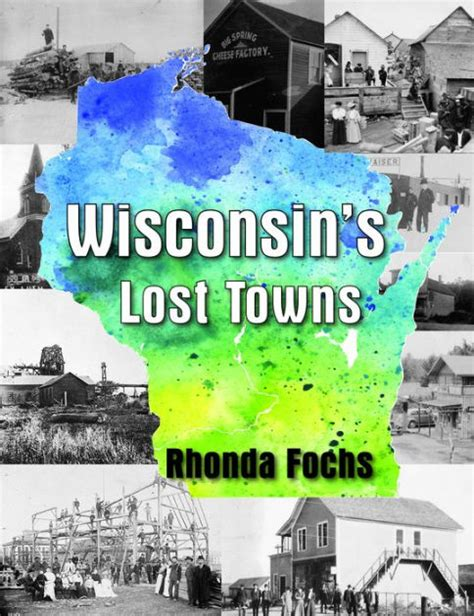 Lost Barnes And Noble Gift Card - wisconsin s lost towns by rhonda fochs paperback barnes noble 174