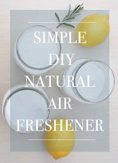 Healthy Air Freshener Alternatives 1000 Images About Looking Feeling Great On