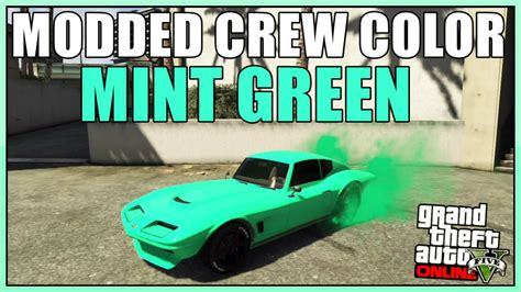 gta 5 crew colors gta 5 quot modded crew color quot mint green crew color quot gta 5