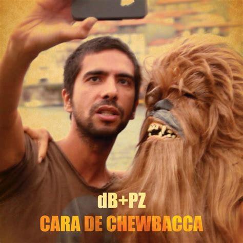 Pëzâ Ep Pz Cara De Chewbacca Ep 2013
