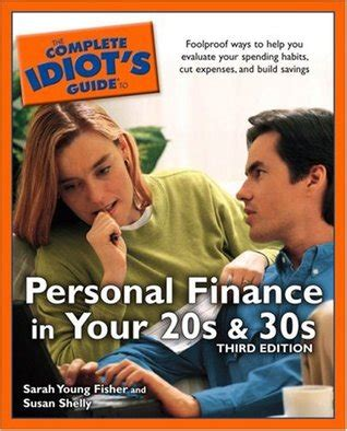 personal finance in your 20s and 30s for dummies books the complete idiot s guide to personal finance in your 20