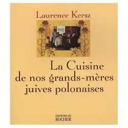 livre cuisine v馮騁arienne la cuisine juive polonaise la biblioth 232 que